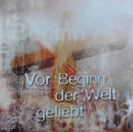 CD - Vor Beginn der Welt geliebt