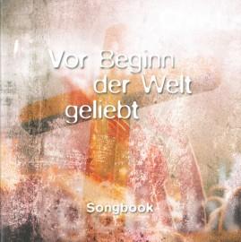 Vor Beginn der Welt geliebt (Songbook)