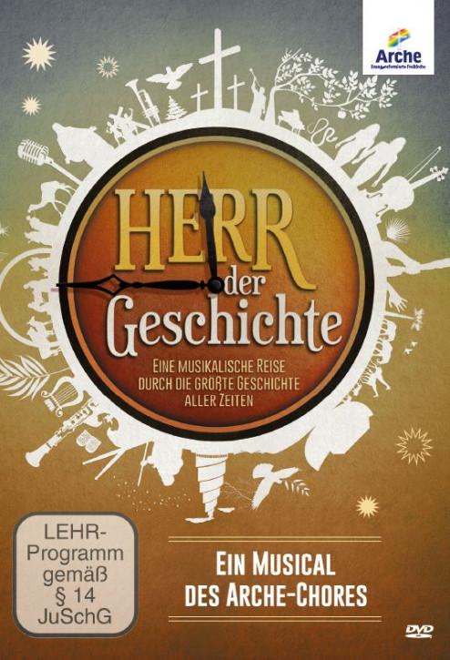 DVD Arche-Chor: Herr der Geschichte - Eine musikalische Zeitreise durch die größte Geschichte aller Zeiten