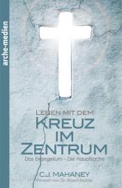 Leben mit dem Kreuz im Zentrum