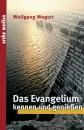 Das Evangelium kennen und genießen
